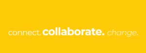 Connect. Collaborate. Change