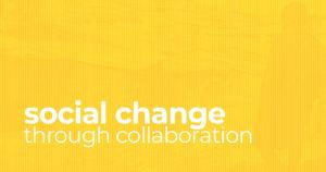social change through collaboration