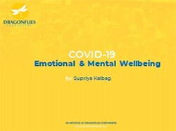 Emotional and Mental Wellbeing during Covid-19 by Supriya Kalbag
